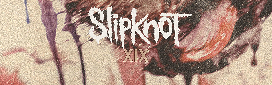 slipknot xix