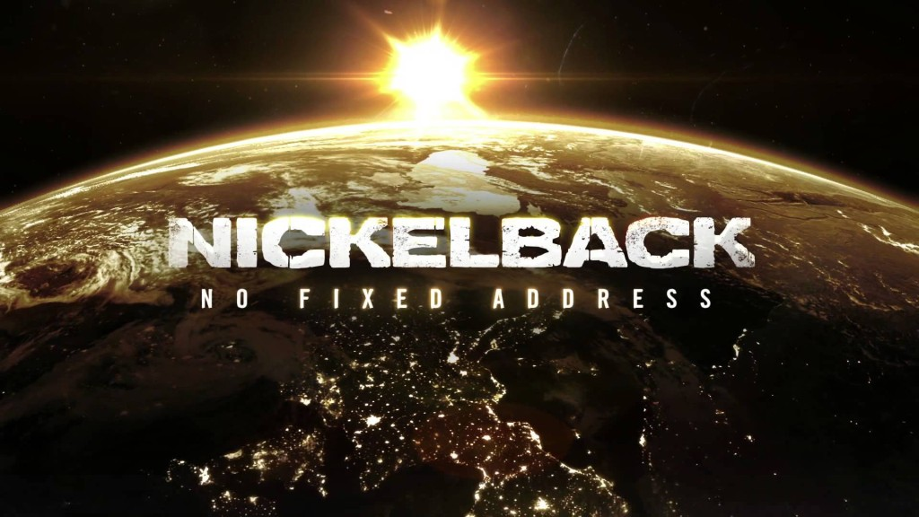 nickelback no fixed address