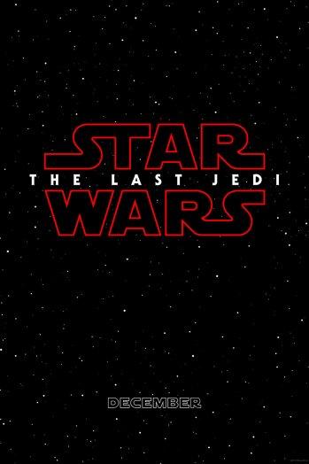 Star Wars Episode 8 Last Jedi Teaser Poster